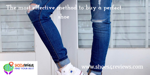 The most effective method to buy a perfect shoe