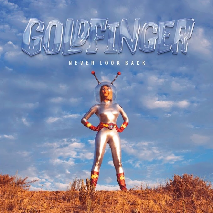 "Goldfinger announce new album ""Never Look Back"""