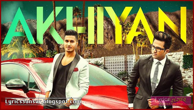 AKHIYAN LYRICS : Falak Shabir Ft. ARJUN