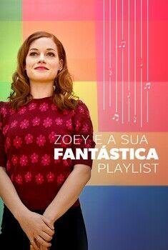 Zoey e a sua Fantástica Playlist 1ª Temporada Torrent - WEB-DL 720p/1080p Dual Áudio