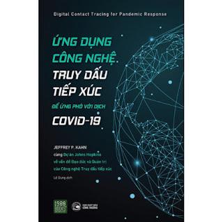 Ứng Dụng Công Nghệ Truy Dấu Tiếp Xúc Để Ứng Phó Với Covid - 19 ebook PDF EPUB AWZ3 PRC MOBI