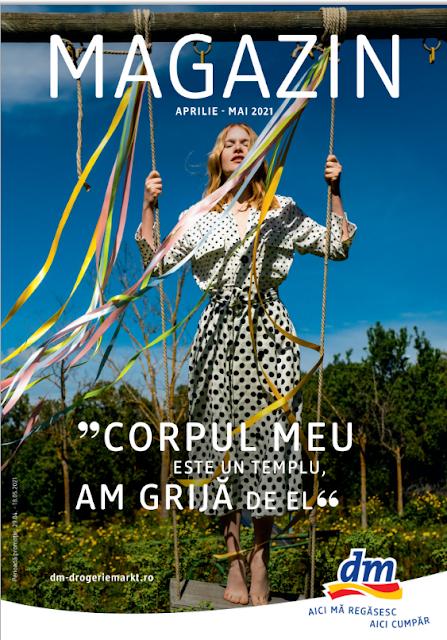 dm catalog- brosura- magazine 29.04 - 18.05 2021 → CORPUL MEU  ESTE UN TEMPLU,  AM GRIJĂ DE EL!