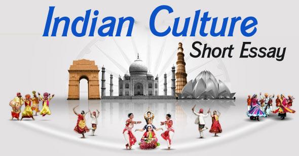 Indian Culture Short Essay