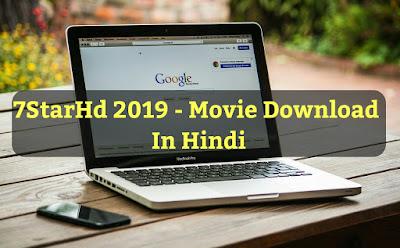 7starhd 2019- downlaod hollywood , bollywood hindi movies 300mb