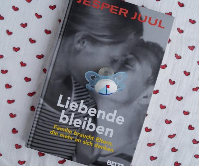 Nicht nur Eltern, sondern auch Liebende bleiben? Das neue Buch von Jesper Juul Rezension Verlosung Ratgeber dänischer Pädagoge neues Buch Familie Liebe Kinder Beltz Verlag