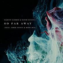 Martin Garrix & David Guetta - So Far Away Ft. Jamie Scott & Romy Dya