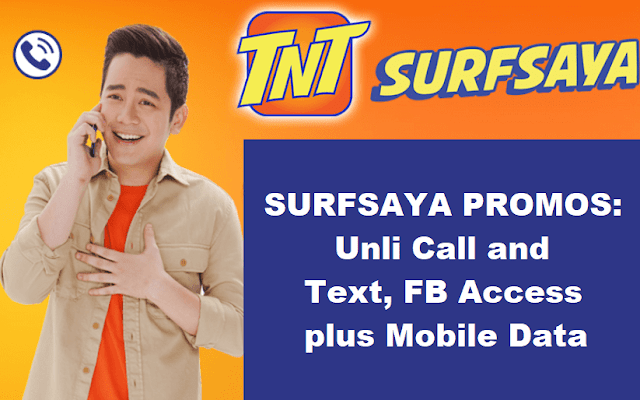 TNT SURFSAYA Promos: Unli Call and Text, FB Access + Mobile Data