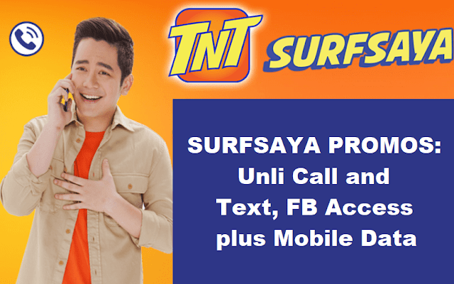 TNT SURFSAYA Promos: Unli Call and Text, FB Access + Mobile Data