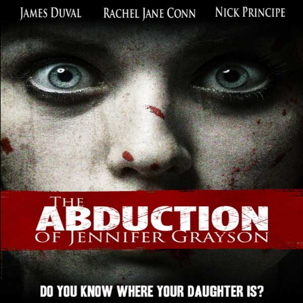 The Abduction of Jennifer Grayson, The Abduction of Jennifer Grayson Synopsis, The Abduction of Jennifer Grayson Trailer, The Abduction of Jennifer Grayson Review