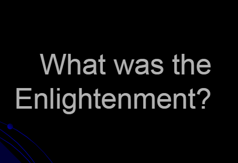 What Was Enlightenment