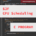 C Program to Simulate Shortest Job First (SJF) CPU Scheduling Algorithm (With Proper Comments to Understand the Logic)