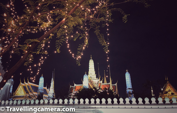 Several royal ceremonies and state functions are held within the walls of the palace every year. The palace is one of the most popular tourist attractions in Thailand. Grand Palace is also very well lit during night and above photograph shows a part of Royal Palace of Bangkok.     Related Blogpost : Top 10 Tips to better plan your Island Hopping Tour in Phuket, Thailand