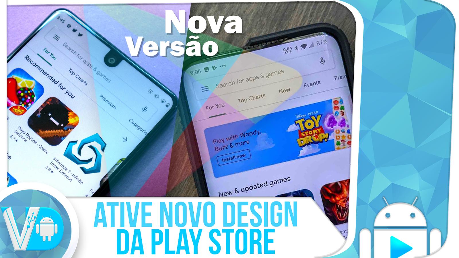 VAZOU! COMO ATIVAR O NOVO DESIGN DA PLAY STORE (DEFINITIVO) – NOVA VERSÃO GOOGLE PLAY!