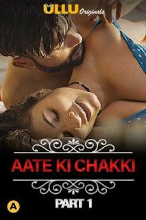 Download CharmSukh (Aate Ki Chakki) 2021 Ullu Web Series 720p WEB-DL