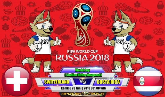 Prediksi Switzerland vs Costa Rica 28 Juni 2018