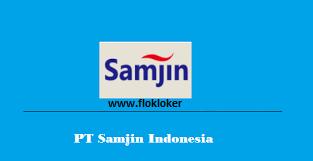 Karir SMA/SMK Operator Produksi Lowongan Kerja PT Samjin Indonesia