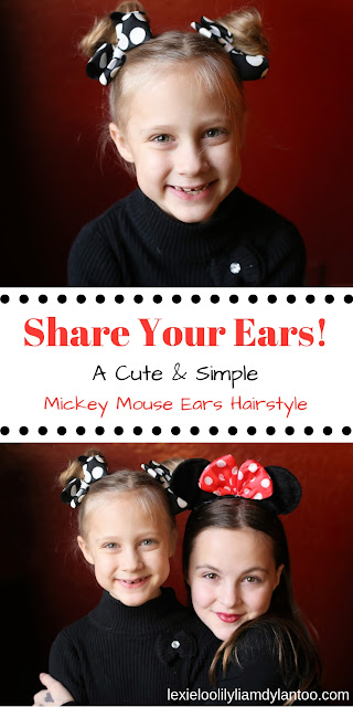 Share Your Ears! A cute & simple Mickey (or Minnie!) Mouse Ears Hairstyle! #ShareYourEars #ad #hairstyles #mickeymouse #minniemouse #disney
