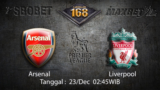 PREDIKSIBOLA - PREDIKSI TARUHAN BOLA ARSENAL VS LIVERPOOL 23 DESEMBER 2017 ( ENGLISH PREMIER LEAGUE )