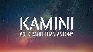 Kamini-Lyrics-Anugraheethan-Antony