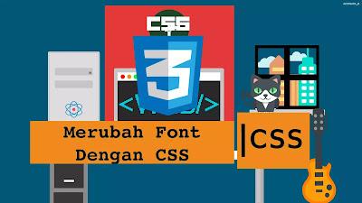 Merubah Font dengan CSS