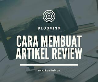 Cara Buat Artikel Review