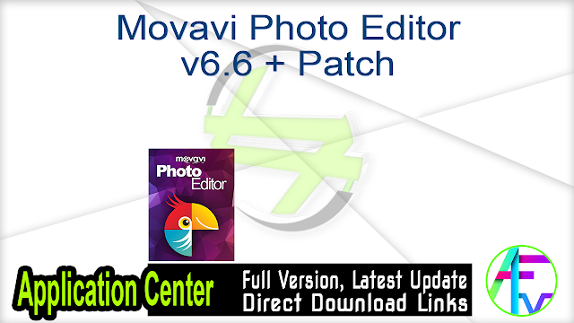 Movavi Photo Editor v6.6 + Patch