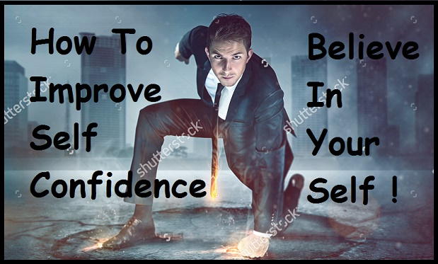 5 Tarike : Automatically Self Confidence (Atmavishwas) Kaise Badhaye - Self Confidence Tips In Hindi