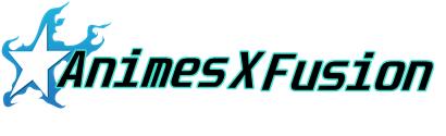 Animes X Fusion