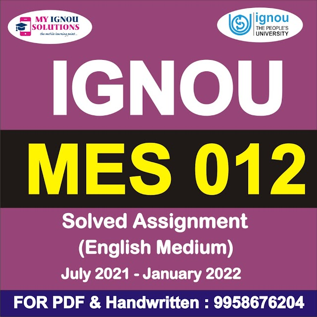 MES 012 Solved Assignment 2021-22