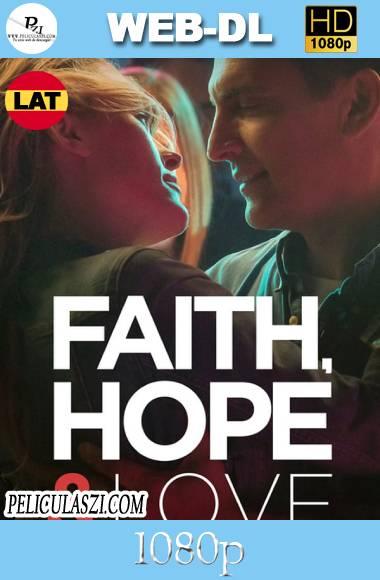 Faith, Hope & Love (2019) HD WEB-DL 1080p Dual-Latino