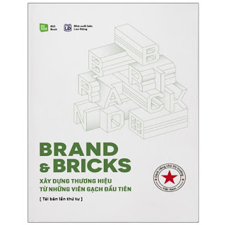 Brand & Bricks - Xây Dựng Thương Hiệu Từ Những Viên Gạch Đầu Tiên (Tái Bản 2021) ebook PDF-EPUB-AWZ3-PRC-MOBI