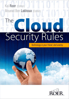 The Cloud Security Rules Book - Technology is your friends & Enemy
