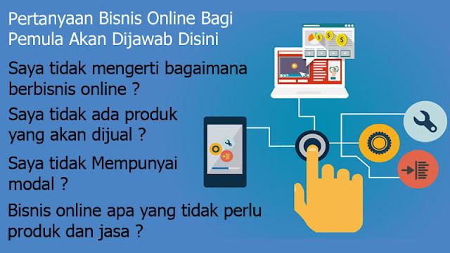Pertanyaan Seputar Bisnis Online Bagi Pemula