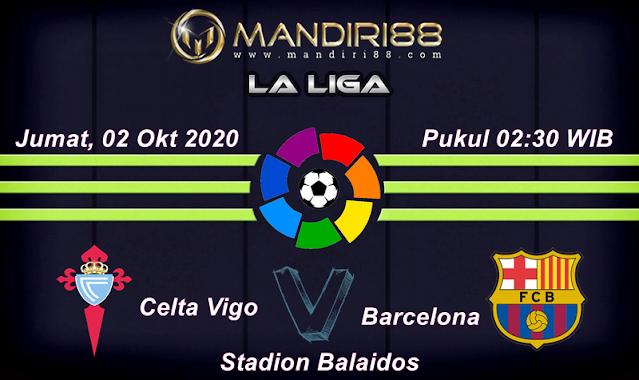 Prediksi Celta Vigo Vs Barcelona, Jumat 02 Oktober 2020 Pukul 02.30 WIB
