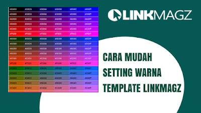 Cara Setting Warna Template LinkMagz