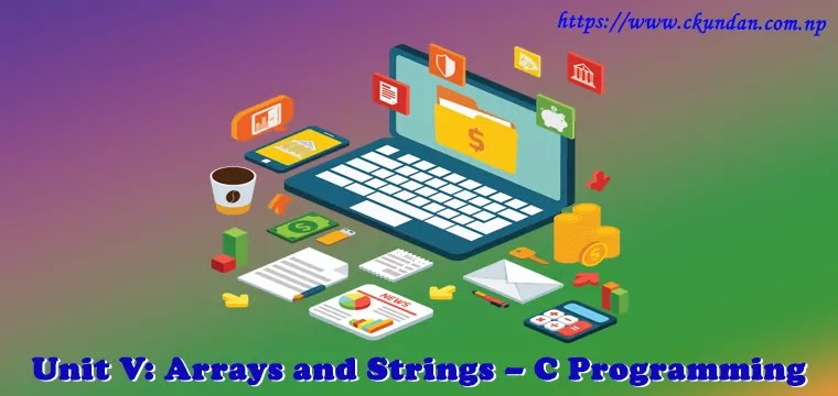 Arrays and Strings – C Programming