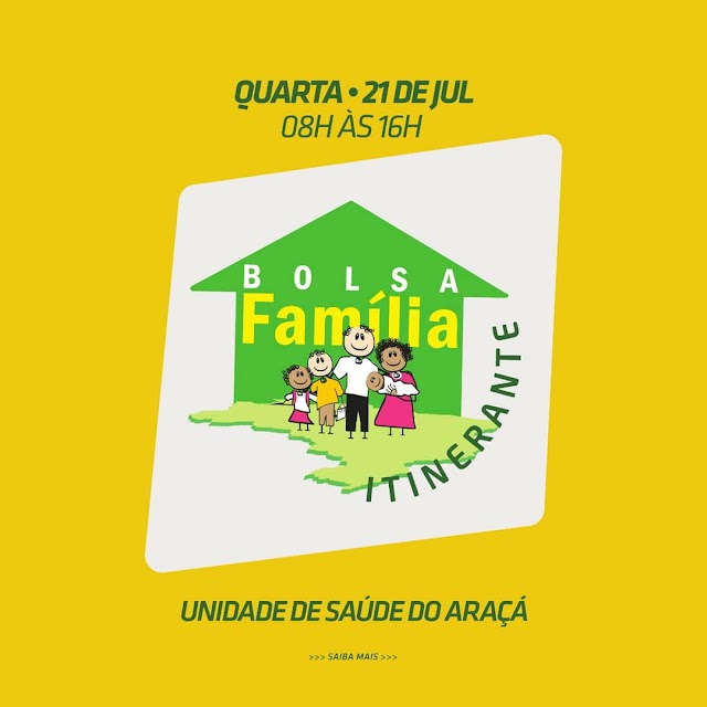 Bolsa Família Itinerante vai atender a comunidade do Araçá nesta quarta (21)