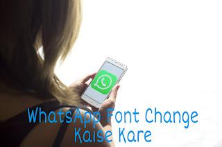 WhatsApp Font Change Kaise Kare