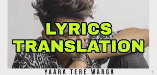 Yaara Tere Warga Lyrics in English | With Translation | – Jass Manak | Sunidhi Chauhan