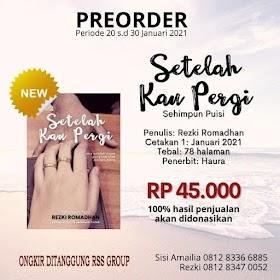 Pre-Order Buku 'Setelah Kau Pergi' Karya Rezki Romadhan