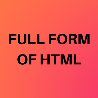 What-is-the-full-form-of-HTML-HTML-ka-Full-Form