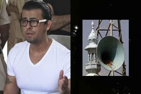 sonu-nigam-uploaded-azaan-video-in-laudspeaker