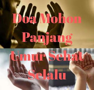 doa mohon panjang umur dan sehat