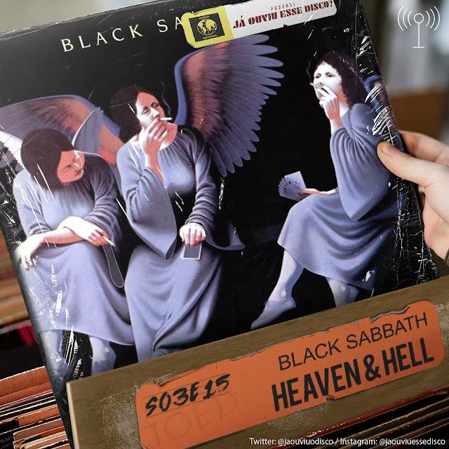 podcast já ouviu esse disco black sabbath heaven e hell dio years album review critica