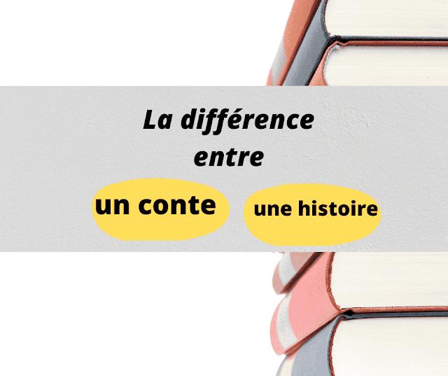 La différence entre une histoire et un conte