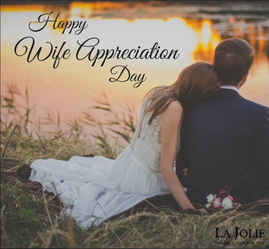 Wife Appreciation Day Wishes for Whatsapp