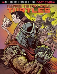 Teenage Mutant Ninja Turtles: The Secret History of the Foot Clan