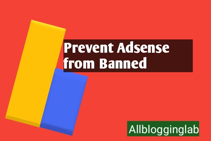 How to prevent Adsense account from being banned?