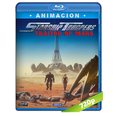 Starship Troopers Traidores De Marte (2017) BRRip 720p Audio Trial Latino-Castellano-Ingles 5.1