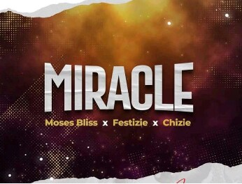 Music: Moses Bliss - Miracle